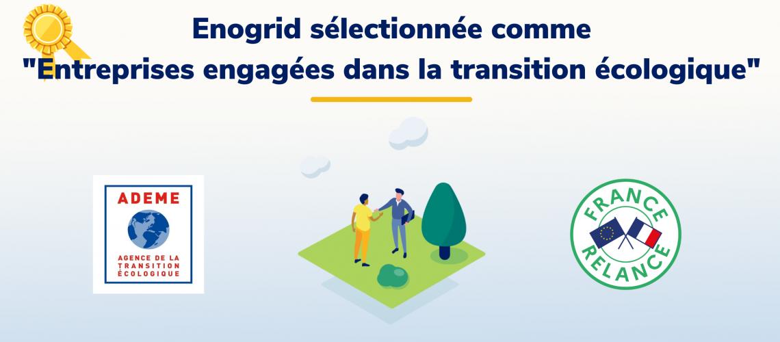 Enogrid sélectionnée comme Entreprises engagées dans la transition écologique